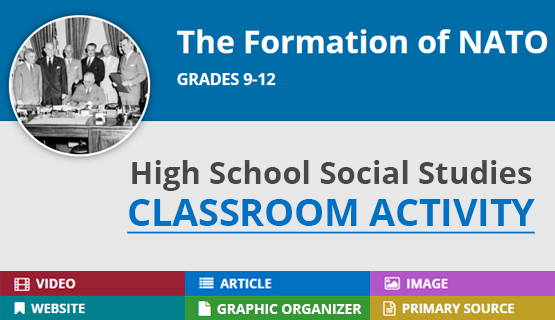 Formation of NATO: A High School Social Studies Activity